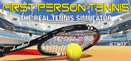First Person Tennis — The Real Tennis Simulator