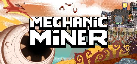 Mechanic Miner