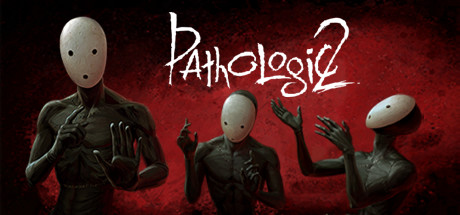 Pathologic 2 v1.5.30038
