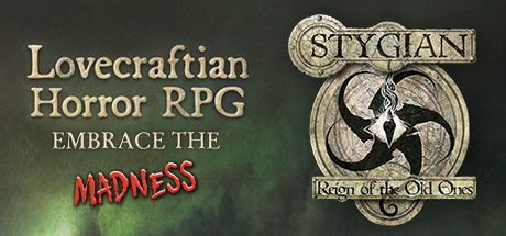 Stygian Reign of the Old Ones v1.1.7