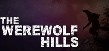 The Werewolf Hills