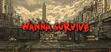 Wanna Survive v1.3.0