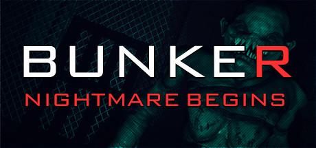 Bunker — Nightmare Begins v1.0