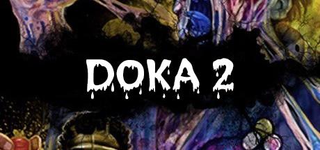 DOKA 2 KISHKI EDITION