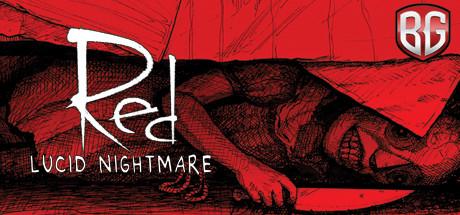 RED: Lucid Nightmare