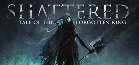 Shattered — Tale of the Forgotten King
