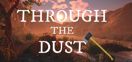 Through The Dust