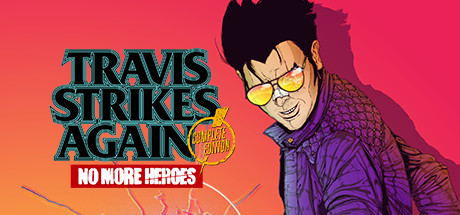 Travis Strikes Again No More Heroes Complete Edition