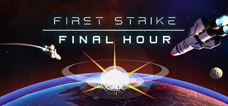 First Strike: Final Hour v1.0.5