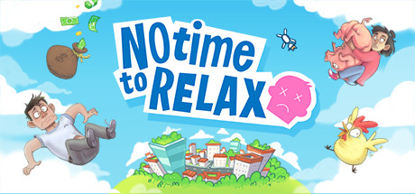 No Time to Relax v1.1.0