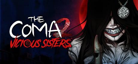 The Coma 2 Vicious Sisters v1.0.6