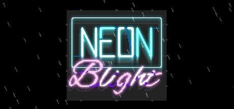 Neon Blight