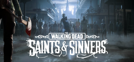 The Walking Dead: Saints & Sinners (VR)