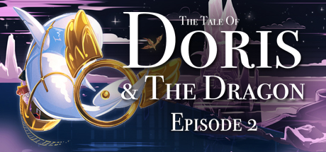 The Tale of Doris and the Dragon – Episode 2