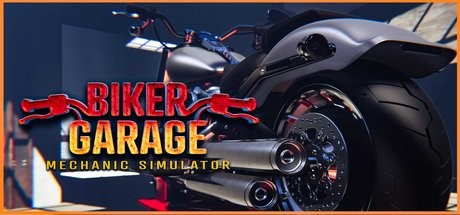 Biker Garage: Mechanic Simulator (build 20200228)
