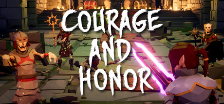 Courage and Honor