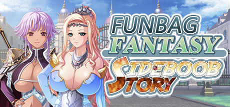Funbag Fantasy Sideboob Story