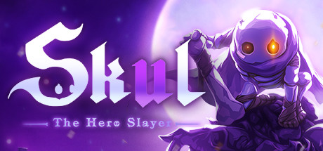 Skul: The Hero Slayer v13.04.2020