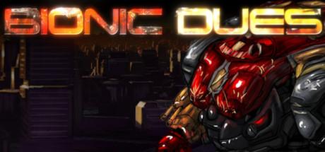 Bionic Dues v1.007